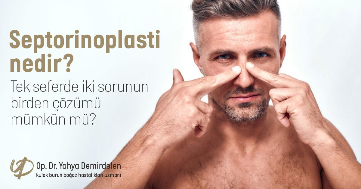 Septorinoplasti Nedir? Tek Seferde İki Sorunun Birden Çözümü Mümkün Mü?
